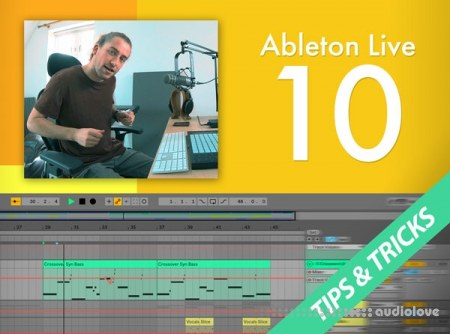 Groove3 Ableton Live 10: Tips & Tricks TUTORiAL