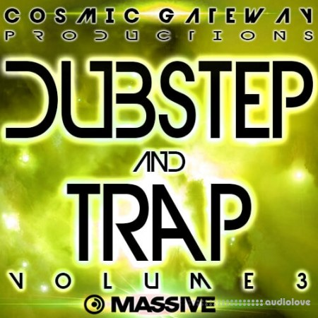 Cosmic Gateway Productions Dubstep And Trap Vol.3 Synth Presets