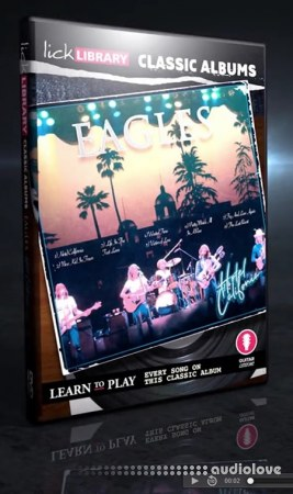 Lick Library Classic Albums Hotel California TUTORiAL