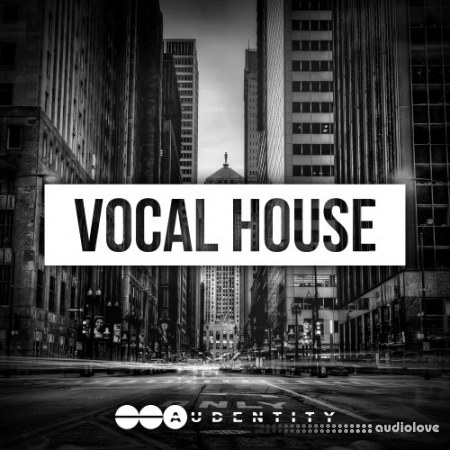 Audentity Records Vocal House WAV MiDi