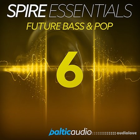 Baltic Audio Spire Essentials Vol.6 Future Bass and Pop MiDi Synth Presets