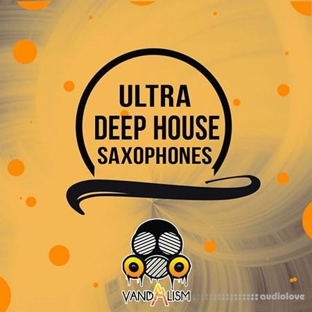 Vandalism Ultra Deep House Saxophones WAV