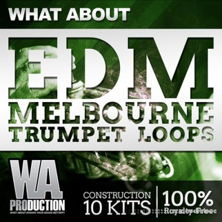 WA Production What About EDM Melbourne Trumpet Loops WAV MiDi Synth Presets