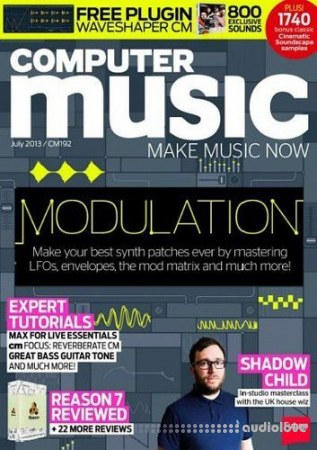 Computer Music 192 July 2013 - MODULATION (Magazine + DVD Content) WiN MacOSX