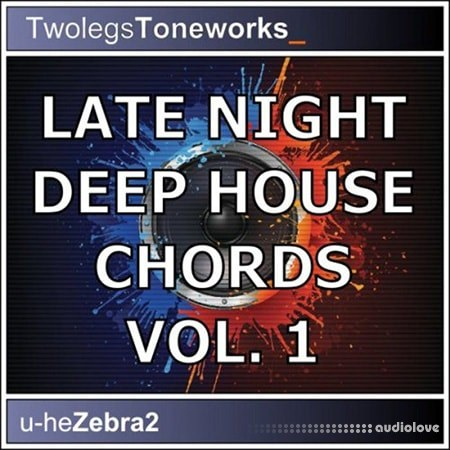Twolegs Toneworks Late Night Deep House Chords Vol.1 Synth Presets