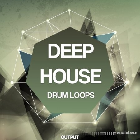 Output Deep House Drum Loops WAV