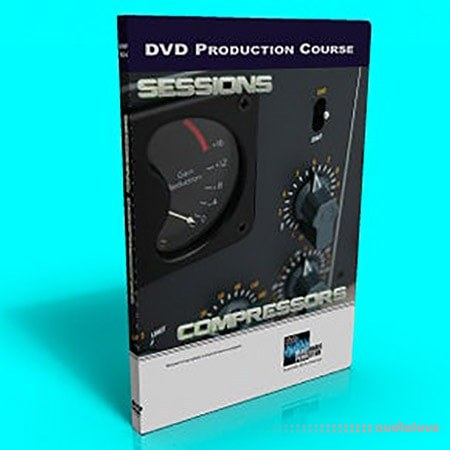 Dance Music Production Sessions 04: Compressors TUTORiAL