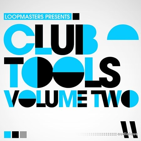 Loopmasters Club Tools Vol.2 MULTiFORMAT