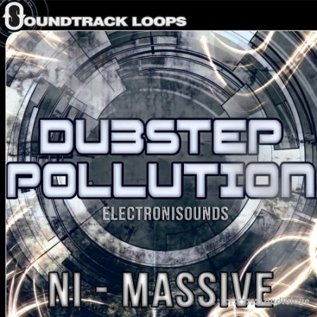 Soundtrack Loops Dubstep Pollution Synth Presets