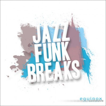 Equinox Sounds Jazz Funk Breaks WAV AiFF