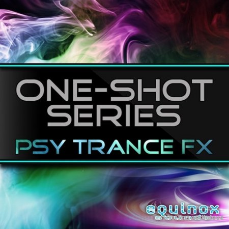 Equinox Sounds One-Shot Series Psy Trance FX WAV