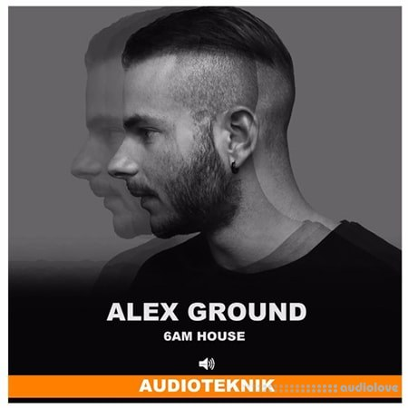 Audioteknik Alex Ground 6AM House WAV