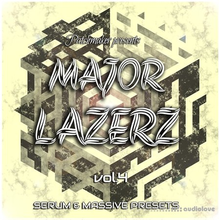 Patchmaker Major Lazerz Vol.4 Synth Presets