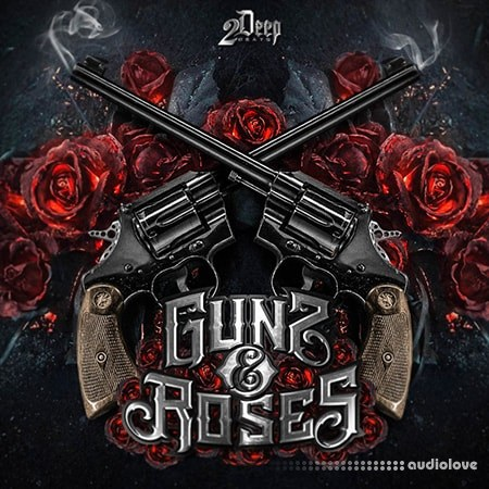 2DEEP Gunz and Roses WAV