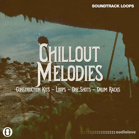 Soundtrack Loops Chillout Melodies WAV AiFF DAW Templates Ableton Live