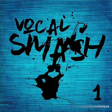 Roundel Sounds Vocal Smash Vol.1 WAV MiDi Synth Presets MULTiFORMAT DAW Presets