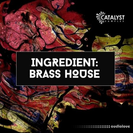 Catalyst Samples Ingredient House Brass WAV MiDi