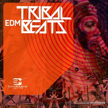 EarthMoments Tribal EDM Beats WAV