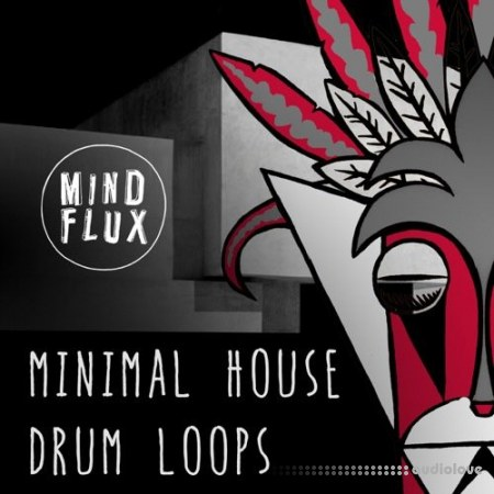 Mind Flux Minimal House Drum Loops WAV