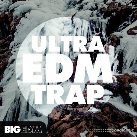 Big EDM Ultra EDM Trap WAV MiDi Synth Presets