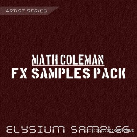 Elysium Samples Math Coleman FX Samples Pack WAV