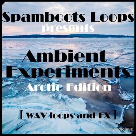 Spamboots Ambient Experiments Arctic Edition WAV
