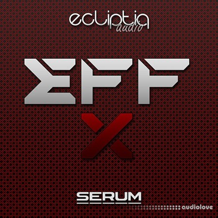 Ecliptiq Audio EFF-X Synth Presets
