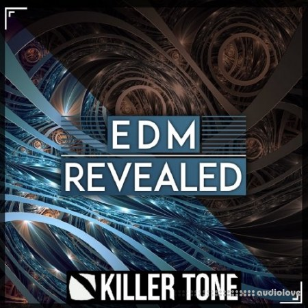 Killer Tone EDM Revealed WAV MiDi Synth Presets