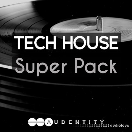 Audentity Records Tech House Super Pack WAV Synth Presets