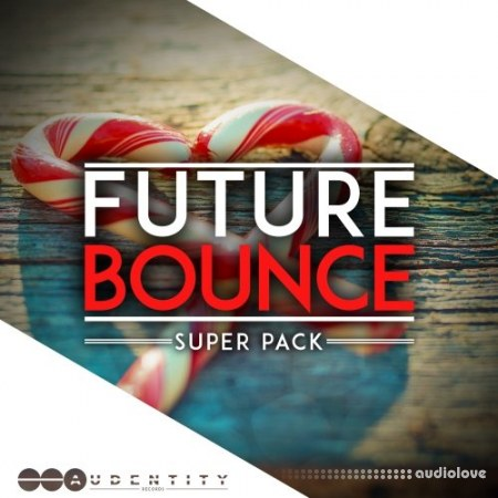 Audentity Records Future Bounce Super Pack WAV MiDi Synth Presets