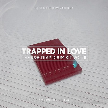 Julez Jadon Trapped In Love The RnB Trap Drum Kit Vol. II WAV