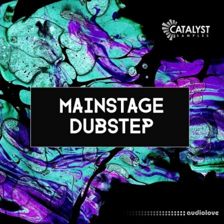 Catalyst Samples Mainstage Dubstep WAV MiDi