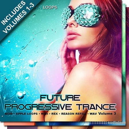 Producer Loops Future Progressive Trance Bundle Vol.1-3 WAV MiDi REX
