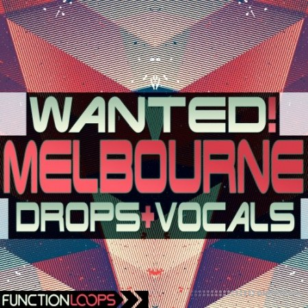 Function Loops WANTED Melbourne Drops and Vocals WAV MiDi Synth Presets