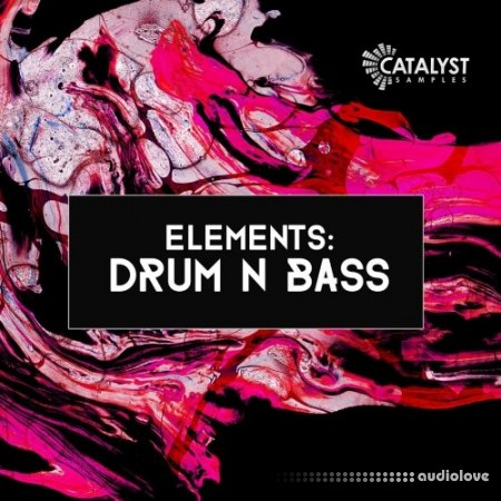 Catalyst Samples Elements Drum N Bass WAV MiDi Synth Presets