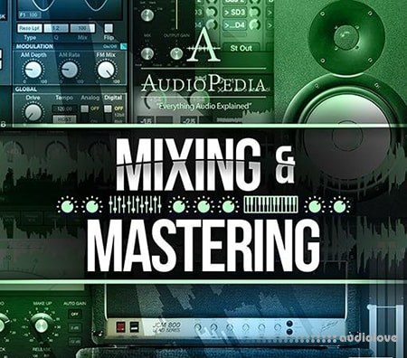 Ask Video AUDIOPEDIA 108 Mixing and Mastering TUTORiAL