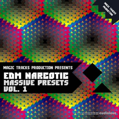 Magic Tracks Production EDM Narcotic Massive Presets Vol.1 Synth Presets