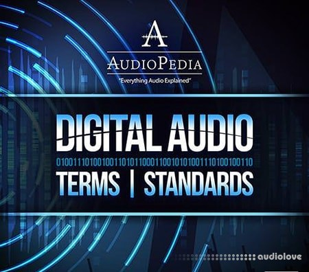 Ask Video AudioPedia 103 Digital Audio Terms and tandards TUTORiAL