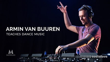 MasterClass Armin Van Buuren Teaches Dance Music TUTORiAL