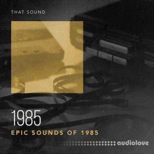 That Sound 1985 Drums Deluxe
