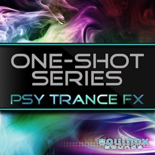 Equinox Sounds One-Shot Series Psy Trance FX