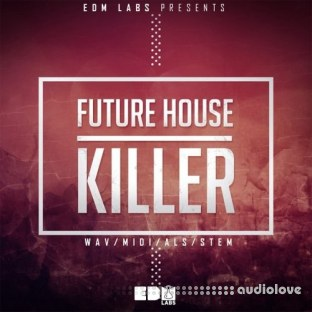 EDM Labs Future House Killer
