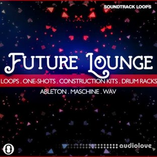 Soundtrack Loops Future Lounge