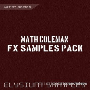 Elysium Samples Math Coleman FX Samples Pack