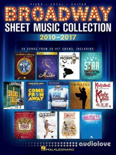 Hal Leonard Corp Broadway Sheet Music Collection 2010-2017