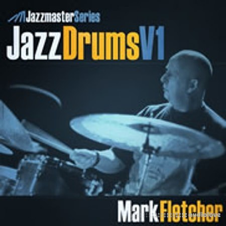 Loopmasters Jazz Drums Vol.1 Mark Fletcher MULTiFORMAT