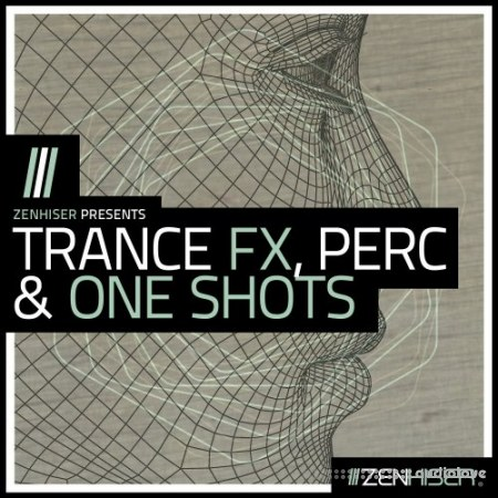 Zenhiser Trance FX Percussion and One Shots WAV MiDi
