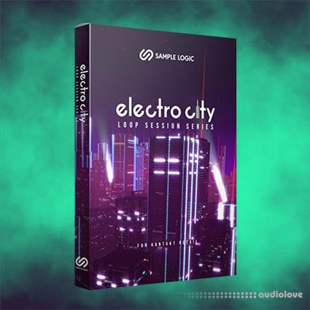 Sample Logic Loop Session Series Electro City KONTAKT