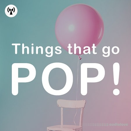 Noiiz Things That Go Pop! WAV