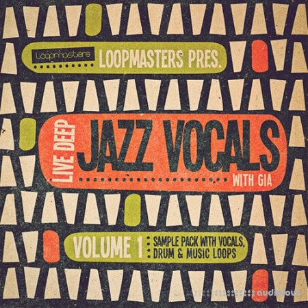 Loopmasters Live Deep Jazz Vocals with Gia MULTiFORMAT